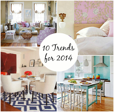Top Ten Decorating Trends for 2014
